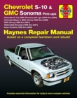 Chevrolet S-10 & GMC Sonoma Pick-Ups Haynes Repair Manual : Chevrolet S-10 & GMC Sonoma Pick-Ups (1994 Thru 2004), Chevrolet Blazer & GMC Jimmy (1995 Thru 2005), GMC Envoy (1998 Thru 2001), Oldsmobile - Book