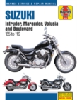 Suzuki Intruder, Marauder, Volusia and Boulevard Haynes Service & Repair Manual : 1985 to 2019 - Book