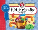 Our Favorite Kid-Friendly Recipes - eBook