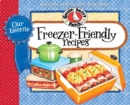 Our Favorite Freezer-Friendly Recipes - eBook