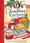 Christmas Kitchen Cookbook : Festive family recipes, gifts from the kitchen and sweet Christmas memories...share the joy of the season! - eBook