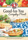 Good-For-You Everyday Meals Cookbook - eBook