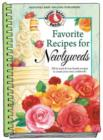 Favorite Recipes for Newlyweds : Fill in Tried & True Family Recipes to Create Your Own Cookbook - Book