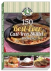 150 Best-Ever Cast Iron Skillet Recipes - eBook