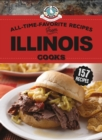 All-Time-Favorite Recipes From Illinois Cooks - eBook