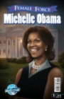 Female Force: Michelle Obama - eBook