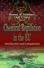 Chemical Regulation in the EU : Introduction and Comparisons - eBook