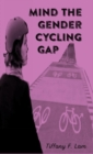 Mind The Gender Cycling Gap - Book