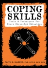Coping Skills : Tools & Techniques for Every Stressful Situation - Book