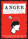 Unfuck Your Anger - Book