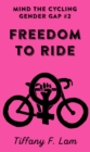 Freedom To Ride - Book