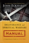 Deliverance and Spiritual Warfare Manual - eBook