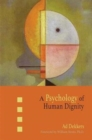 A Psychology of Human Dignity - Book
