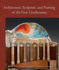 Architecture, Sculpture, and Painting of the First Goetheanum - Book