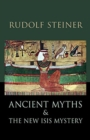 Ancient Myths and the New Isis Mystery - Book