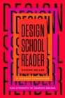 Design School Reader : A Course Companion for Students of Graphic Design - eBook