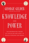 Knowledge and Power : The Information Theory of Capitalism and How it is Revolutionizing our World - eBook