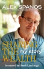 Sharing the Wealth : My Story - eBook