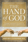 The Hand of God : A Journey from Death to Life by The Abortion Doctor Who Changed His Mind - eBook