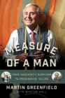 Measure of a Man : From Auschwitz Survivor to Presidents' Tailor - eBook