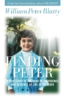 Finding Peter : A True Story of the Hand of Providence and Evidence of Life after Death - eBook