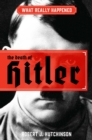 What Really Happened: The Death of Hitler - Book