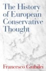 The History of European Conservative Thought - Book