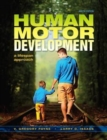 Human Motor Development : A Lifespan Approach - Book