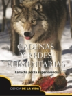 Cadenas y redes alimentarias : Food Chains and Webs - eBook