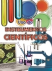 Uso de instrumentos cientificos : Using Scientific Tools - eBook
