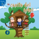 La casita del arbol : The Tree Fort - eBook
