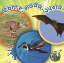 Corre, nada, vuela : Run, Swim, Fly - eBook