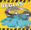 Reglas de seguridad en las ciencias : Science Safety Rules - eBook