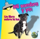Mi sombra y yo : Me and My Shadow - eBook