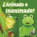 Animado o inanimado? : Living Or Nonliving? - eBook