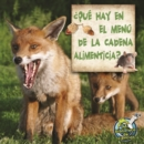 Que hay en el menu de la cadena alimenticia? : (What's On The Food Chain Menu? - eBook