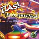 Zas Es la electricidad : Zap It's Electricity - eBook