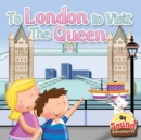 To London To Visit The Queen : Phoenetic Sound /Q/ - eBook