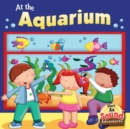 At The Aquarium : Phoenetic Sound (Short /A/) - eBook