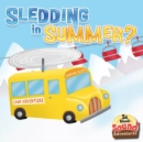 Sledding In Summer? : Phoenetic Sound (/Sl/, /Sm/, /Sn/, /St/) - eBook