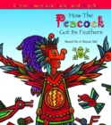 How The Peacock Got It's Feathers - eBook