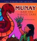 Munay and The Magic Lake - eBook