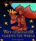 Why Chibchacum Carries The World - eBook