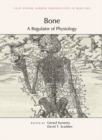 Bone : A Regulator of Physiology - Book