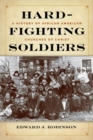 Hard-Fighting Soldiers : A History of African American Churches of Christ - Book