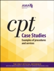 CPT Case Studies: Examples of Procedures and Services - eBook
