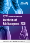 CPT Coding Essentials for Anesthesiology and Pain Management 2020 - eBook