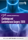 CPT Coding Essentials for Cardiology & Cardiothoracic Surgery 2020 - eBook