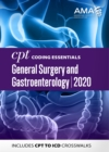 CPT Coding Essentials for General Surgery and Gastroenterology 2020 - eBook