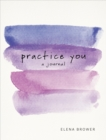 Practice You : A Journal - Book